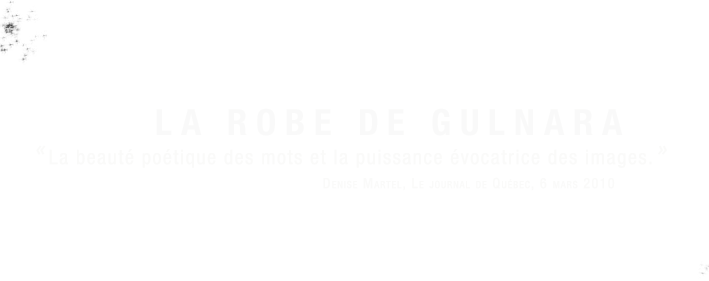 La Robe de Gulnara / La beauté poétique