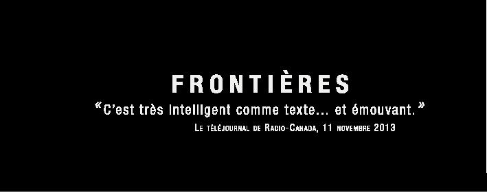 Frontières, Compagnie dramatique du Québec